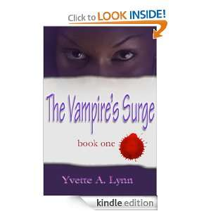 The Vampires Surge (Bendmore): Yvette Lynn:  Kindle Store