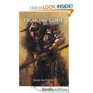 Dragon Code: The Evil of Torlen: Mark Matthews:  Kindle