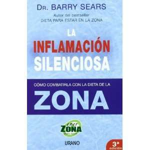 La Inflamacion Silenciosa/ the Anti inflammation Zone