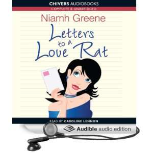 Letters to a Love Rat (Audible Audio Edition) Niamh