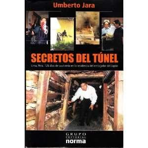 SECRETOS DEL TUNEL (9789972244827) Umberto Jara Books