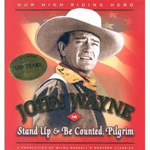 John Wayne In Stand Up & Be Counted, Pilgrim (Our High