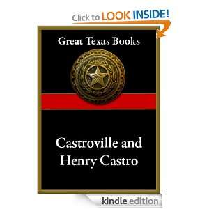 Castroville and Henry Castro, Empresario (Great Texas Books) Julia