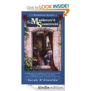 The Musketeers Seamstress (A Musketeers Mystery): Sarah DAlmeida