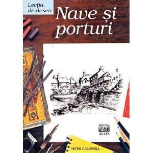Lectia de desen Nave si porturi (9789737240057) Peter