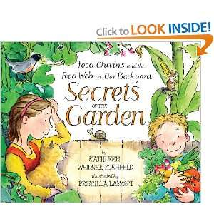 : Secrets of the Garden: Food Chains and the Food Web in Our Backyard