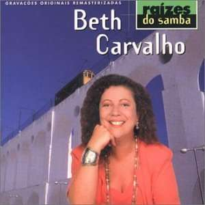 Raizes Do Samba: Beth Carvalho: Music