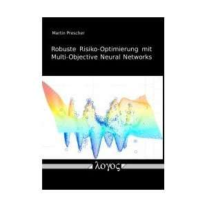 Robuste Risiko Optimierung mit Multi Objective Nal