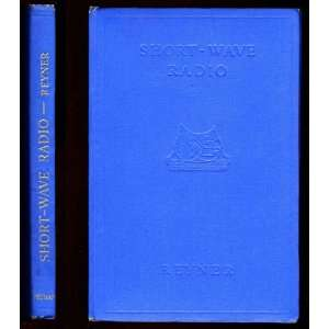 Short wave radio, J. H Reyner Books