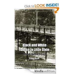Black and White Justice in Little Dixie Three Historical Essays Doug