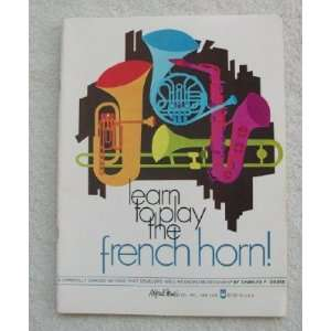 Learn To Play The French Horn William Eisenhauer Books