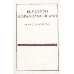 El cuento hispanoamericano. Antología crítico histórica (Literatura