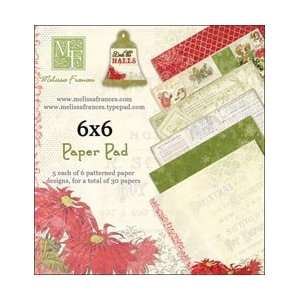 Melissa Frances Deck The Halls Paper Pad 6X6 30 Sheets 6