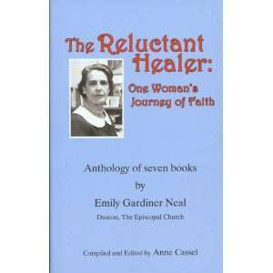 Healer: One Womans Journey of Faith [Anthology of Seven Books]: Books