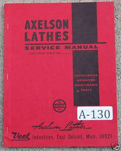 Axelson Lathe Service, Operation & Parts Manual