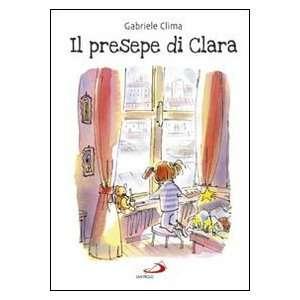 Il presepe di Clara (9788821571619): Gabriele Clima, A