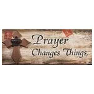 Prayer Changes Things Word Sign Wall Decor Home & Kitchen
