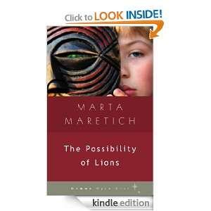 The Possibility of Lions (Gemma Open Door): Marta Maretich: