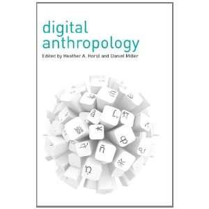 Anthropology (9780857852915) Daniel Miller, Heather Horst Books