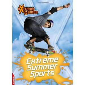 Summer Action Sports (Edge Extreme Games) (9781445107080