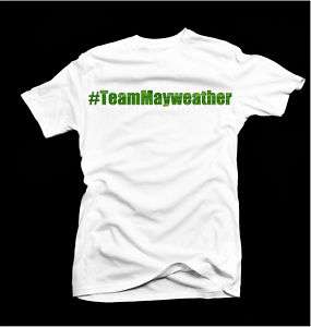 Team Mayweather Trend T Shirt