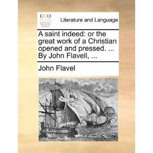 pressed.  By John Flavell,  (9781170435991) John Flavel Books