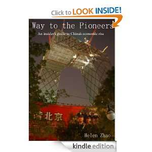 Way To The Pioneers, an insiders guide to Chinas economic rise