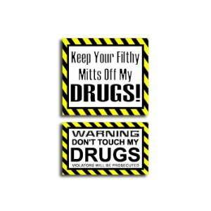 Hands Mitts Off DRUGS   Funny Decal Sticker Set