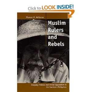 Studies on Muslim Societies) (9780520210158): Thomas M. McKenna: Books