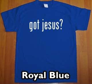 got JESUS? T Shirt new christ christian religious tee