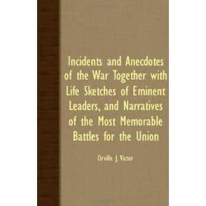 Battles For The Union (9781408622940) Orville J. Victor Books