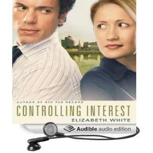 Interest (Audible Audio Edition) Elizabeth White, Sandy Burr Books