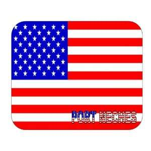US Flag   Port Neches, Texas (TX) Mouse Pad Everything