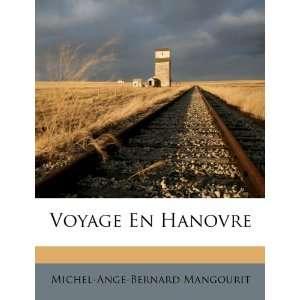 Voyage En Hanovre (French Edition) (9781248881743): Michel
