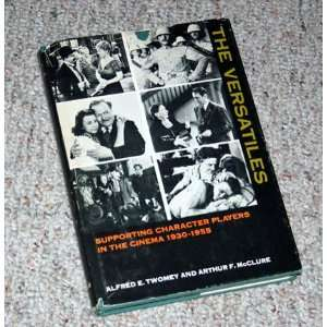 , 1930 1955: Alfred E. Twomey, Arthur F. McClure:  Books