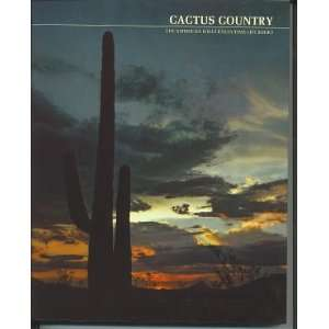 Wilderness/Time Life Books   Cactus Country: Edward Abbey: Books