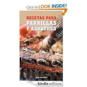Recetas para Parrillas y Asadores (Spanish Edition): Hernan Maino