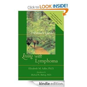 Living with Lymphoma A Patients Guide Elizabeth M. Adler