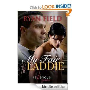 My Fair Laddie: Ryan Field:  Kindle Store