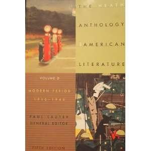 Literature, Volume D Modern Period. 5ed. Paul (ed) Lauter Books