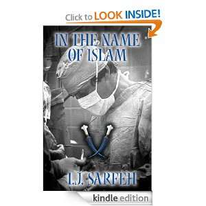 In the Name of Islam: I. J. Sarfeh:  Kindle Store