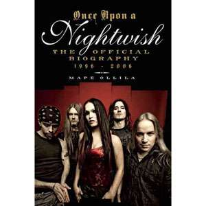 Once Upon a Nightwish The Official Biography 1996 2006