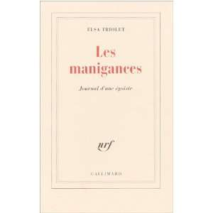 Les manigances(journal dune egoiste) (French Edition