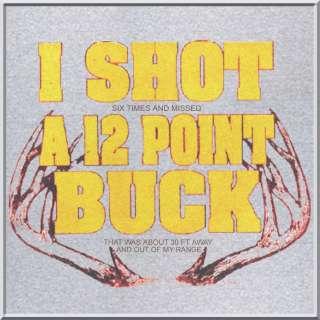 Shot 12 Pt Buck Funny Deer Hunting Shirts S 3X,4X,5X