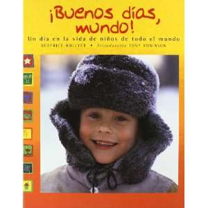 Buenos Dias Mundo (Spanish Edition) (9788484521228) Books