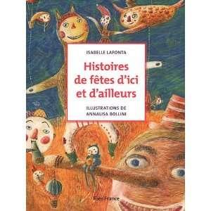 Histoires de fêtes dici et dailleurs (French Edition
