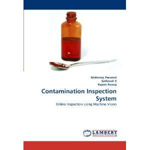 Contamination Inspection System Online Inspection Using