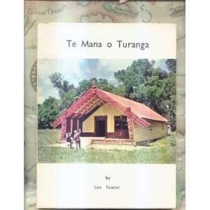 Te Mana O Turanga: Leo Fowler: Books