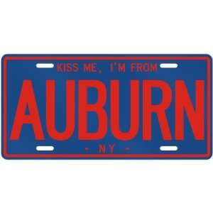 NEW  KISS ME , I AM FROM AUBURN  NEW YORKLICENSE PLATE