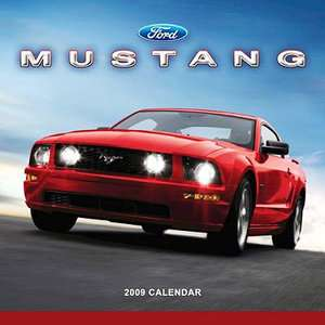 Ford Mustang 2009 Calendar, Ford Motor Company  ARCHIVE